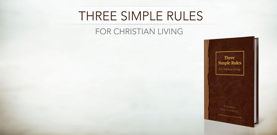 three simple rules, small group study, united methodist church, Wesleyan living